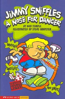 Jimmy Sniffles: A Nose for Danger (Paperback)