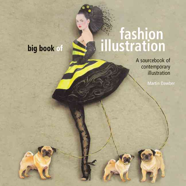 The Big Book of Fashion Illustration (Paperback)