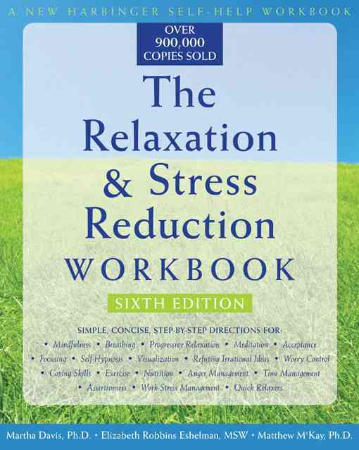 The Relaxation & Stress Reduction Workbook (Paperback)