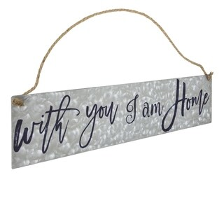 American Art Decor With You I Am Home Hanging Metal Sign