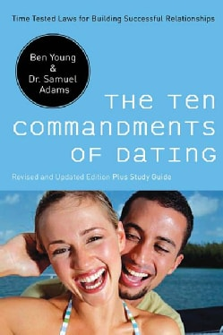The Ten Commandments of Dating (Paperback)