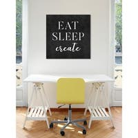 Oliver Gal 'Eat Sleep Create' Inspirational Quotes Wall Art Canvas Print - Black, White