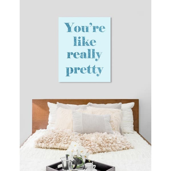 Shop Oliver Gal You Are Really Pretty Inspirational Quotes Wall