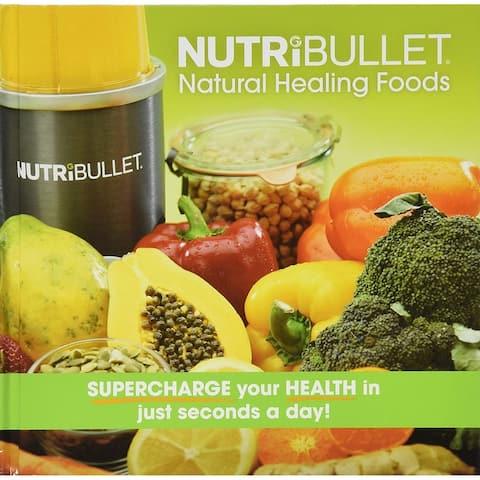 The NutriBullet Natural Healing Handbook