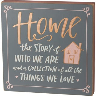 Box Sign - Home The Story Of Who We Are
