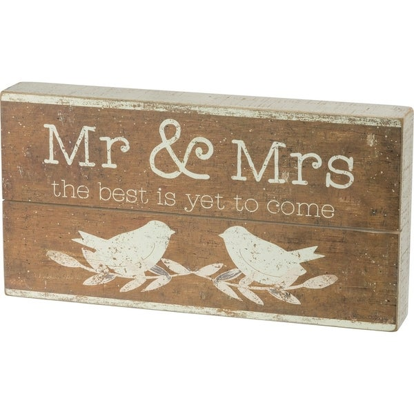 Slat Box Sign - Mr. & Mrs. The Best Is Yet To Come