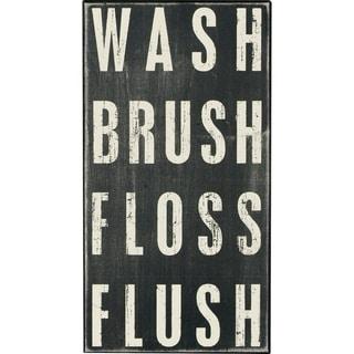 Box Sign - Wash Brush Floss Flush