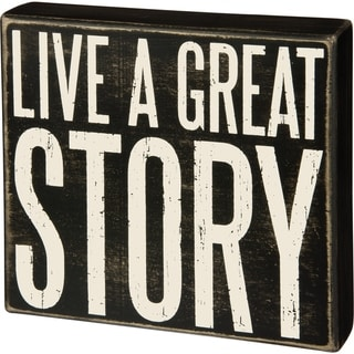 Box Sign - Live A Great Story