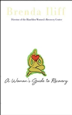 A Woman's Guide to Recovery (Paperback)
