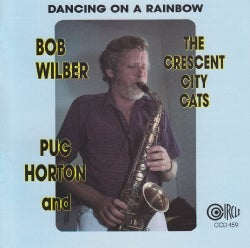 Bob Wilber - Dancing on a Rainbow