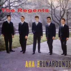 Regents - The Regents A.K.A. The Runarounds