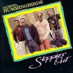 Gospel Hummingbirds - Steppin' Out