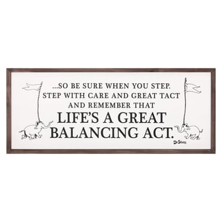 31x13 Dr. Seuss Life's A Great Balancing Act Framed Wood Wall Décor - Black/White