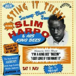 Slim Harpo - Sting It Then