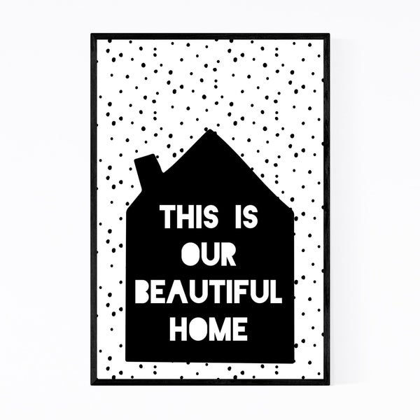 Noir Gallery Our Beautiful Home Typography Framed Art Print
