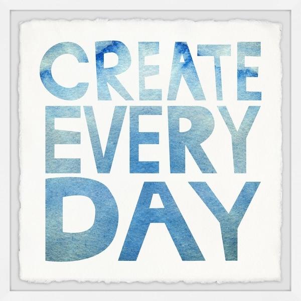 Marmont Hill - Handmade Create Everyday Framed Print