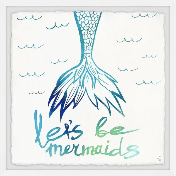 Marmont Hill - Handmade Lets Be Mermaid Framed Print