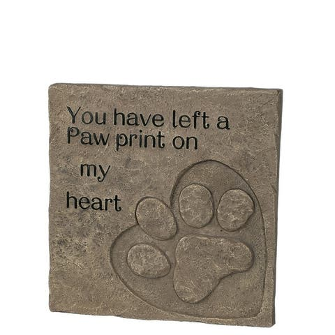 """""""You have left a paw print on my heart"""" Decorative Plaque - 10.25""""L x 1""""W x 10.25""""H"""
