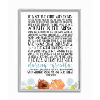 The Stupell Home Decor It Is Not The Critic Who Counts Roosevelt Floral Quote, 11 x 14, Proudly Made in USA - Multi-Color