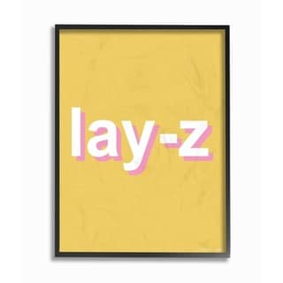 The Stupell Home Decor Lay-Z Lazy Parody Punchy Pink and Yellow Neon Typography, 11 x 14, Proudly Made in USA - Multi-Color