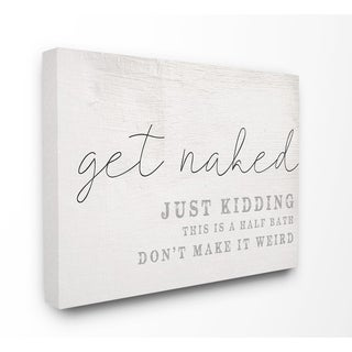 The Stupell Home Decor Get Naked This Is A Half Bath Wood Look Typography, 11 x 14, Proudly Made in USA - Multi-Color