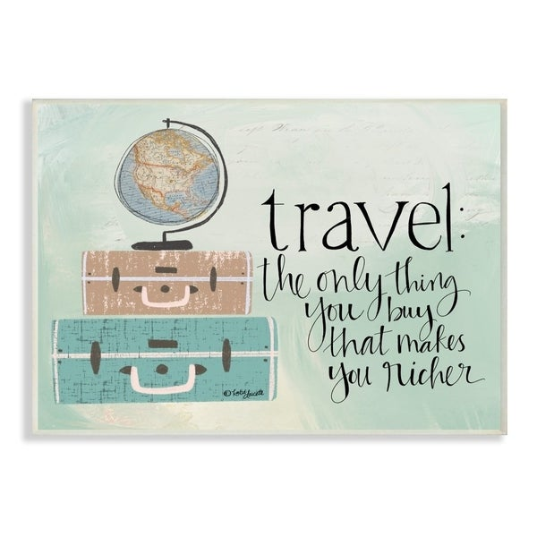 The Stupell Home Decor Aqua Blue Travel Makes You Richer Suitcases and Globe Drawing, 12 x 18, Proudly Made in USA - 12 x 18