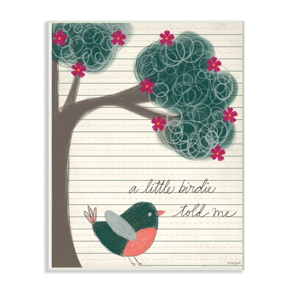 The Kids Room By Stupell A Little Birdie Told Me Bird and Tree Hand Drawn Lined Paper Look, 10 x 15, Proudly Made in USA