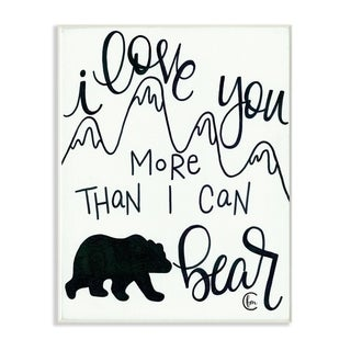 The Kids Room By Stupell I Love You More Than I Can Bear Mountain Typography, 12 x 18, Proudly Made in USA - 12 x 18