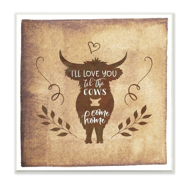 The Stupell Home Decor I'll Love You Until The Cows Come Home Horned Cow Silhouette, 12 x 12, Proudly Made in USA - 12 x 12