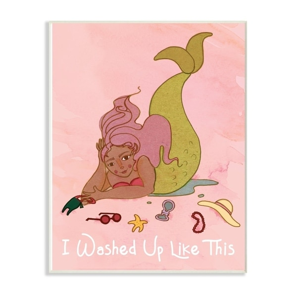 The Stupell Home Decor I Washed Up Like This Mermaid with Pink Hair and Fashion Accessories, 10 x 15, Proudly Made in USA