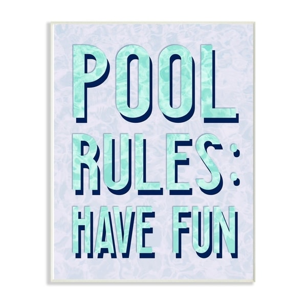 The Stupell Home Decor Pool Rules Are To Have Fun Bright Aqua Water and Block Typography, 12 x 18, Proudly Made in USA - 12 x 18