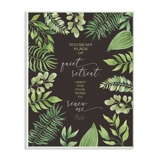 The Stupell Home Decor You're My Place of Quite Retreat Green Leaf Psalm Quote Typography, 12 x 18, Proudly Made in USA