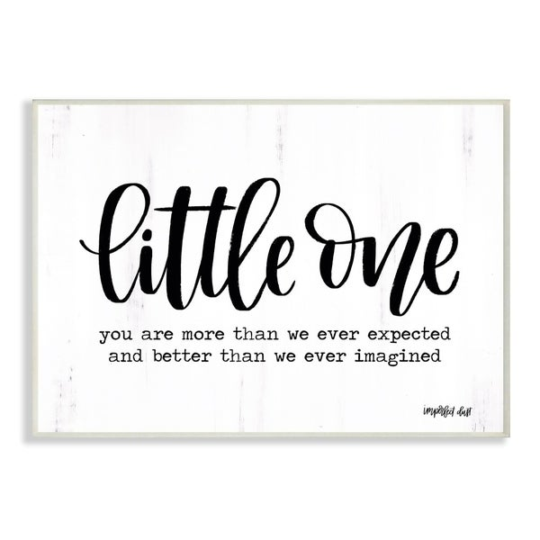 The Kids Room By Stupell Little One Black and White Script Typography with Wood Look, 10 x 15, Proudly Made in USA - 10 x 15