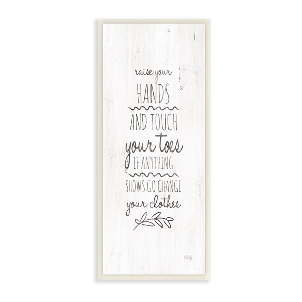 The Stupell Home Decor Raise Your Hands Rhyme Rustic White Wood Look Sign, 7 x 17, Proudly Made in USA - 7 x 17
