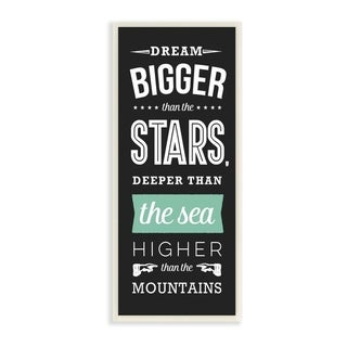 The Kids Room By Stupell Dream Bigger Than the Stars Black White and Mint Inspirational Typography, 7 x 17, Proudly Made in USA
