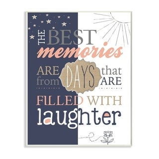 The Stupell Home Decor The Best Memories and Laughter Blue and Peach Typography, 12 x 18, Proudly Made in USA - 12 x 18