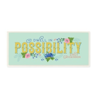 The Stupell Home Decor Dwell In Possibility Vintage Aqua and Yellow Typography with Floral, 7 x 17, Proudly Made in USA - 7 x 17