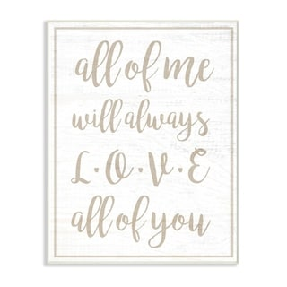 The Stupell Home Decor I Will Always Love All Of You White Wood Look Typography, 10 x 15, Proudly Made in USA - 10 x 15