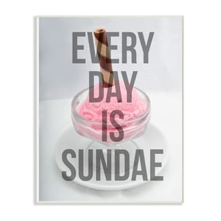 The Stupell Home Decor Every Day Is Sundae Pink Ice Cream Sundae Block Letter Typography, 12 x 18, Proudly Made in USA - 12 x 18