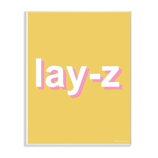 The Stupell Home Decor Lay-Z Lazy Parody Punchy Pink and Yellow Neon Typography, 10 x 15, Proudly Made in USA - 10 x 15