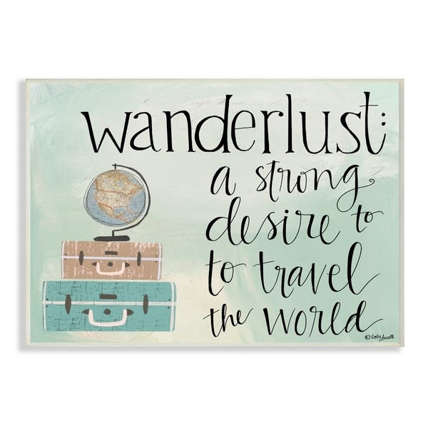 The Stupell Home Decor Aqua Blue Wanderlust Definition Suitcases and Globe Drawing, 10 x 15, Proudly Made in USA - 10 x 15