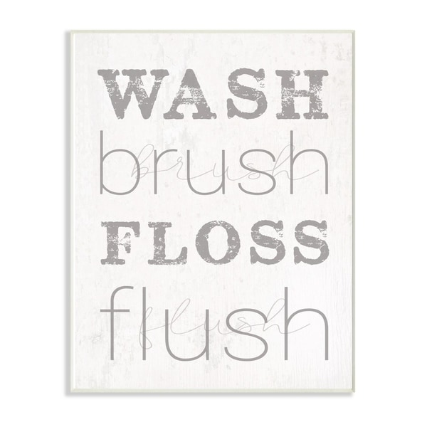 The Stupell Home Decor Wash Brush Floss Flush Grey and White Distressed Rustic Look Typography, 12 x 18, Proudly Made in USA