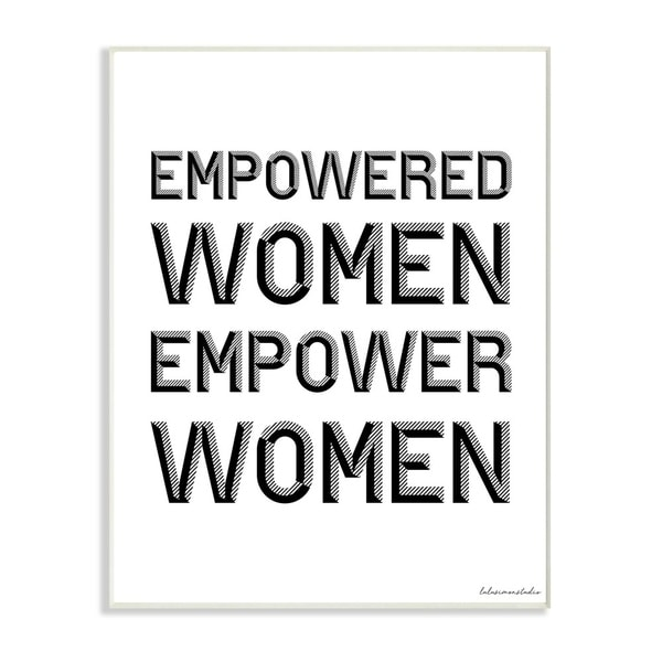 The Stupell Home Decor Empowered Women Empower Women Black and White Block Typography, 12 x 18, Proudly Made in USA - 12 x 18