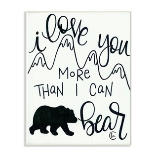 The Kids Room By Stupell I Love You More Than I Can Bear Mountain Typography, 10 x 15, Proudly Made in USA - 10 x 15