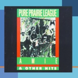 Pure Prairie League - Amie & Other Hits
