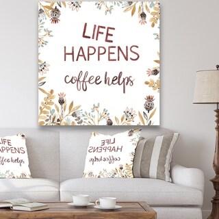 Designart 'Life Happens Coffee Helps ' Cottage Premium Canvas Wall Art