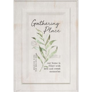 Gathering Place Welcome Home You Belong Here Our Home Is Filled With Love And Sweet Memories Door