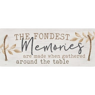 The Fondest Memories Are Mad When Gathered Around The Table Decorative Tray