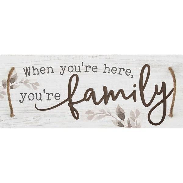 When You're Here You're Family Decorative Tray