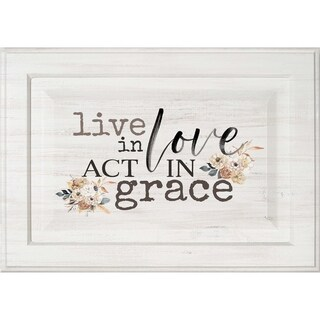 Live In Love Act In Grace Door